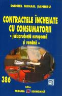 Mihai Sandru, Contractele încheiate cu consumatorii – jurisprudenta europeana si romana