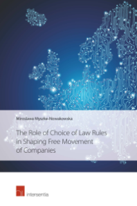 Role of Choice of Law Rules in Shaping Free Movement of Companies