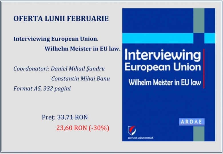 Universitara Interviewing European Union. Wilhelm Meister in EU law