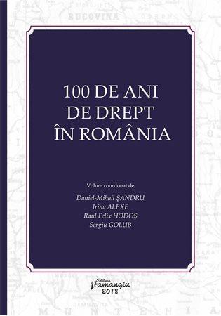 0004830_100-de-ani-de-drept-in-romania_450